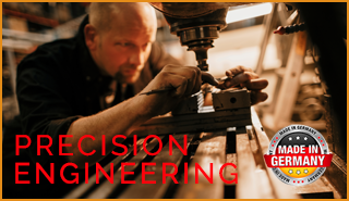 Made in Germany - Precision engineering